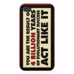 4 Billion years of evolution. Act like it. iPhone 4/4S Covers