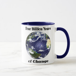 4 Billion Yrs of Change Coffee Mug