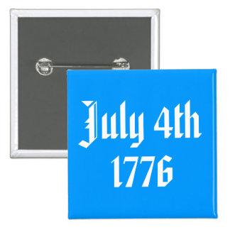 4 de julio de 1776 botón pin cuadrado