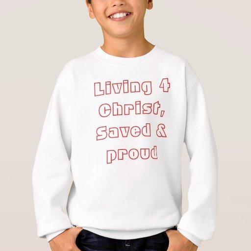 4 de vida Cristo, ahorrado y orgulloso Polera