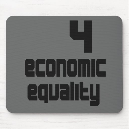 4 Economic Equality Mousepad