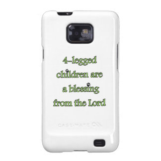 4-legged children are a blessing galaxy s2 cases