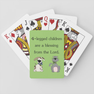 4-legged children are a blessing... playing cards