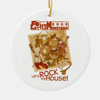 4 Little Monsters - Let's Rock the House Ceramic Ornament