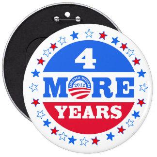 4 más años Obama 2012 Pin Redondo 15 Cm