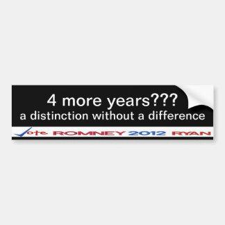 ¿4 más años??  una distinción sin una diferencia pegatina para auto