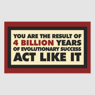 4 mil millones años de evolución. El acto tiene Pegatina Rectangular