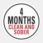 4 Months Clean and Sober Round Sticker