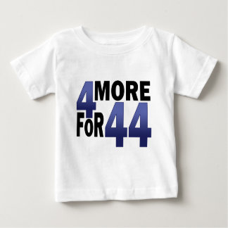 4 More For 44 Baby T-Shirt