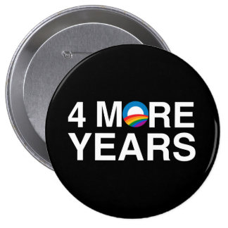 4 MORE YEARS BUTTON