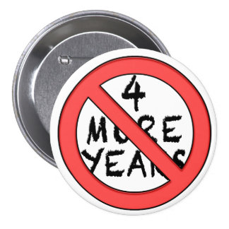 4 More Years - NOT Pinback Button