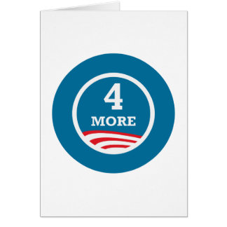 4 More Years Obama 2012 Card