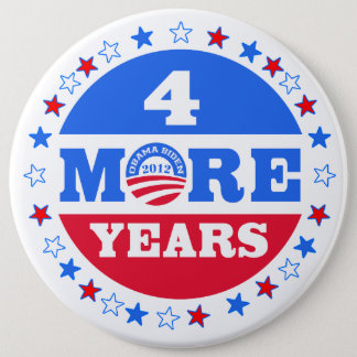 4 More Years  Obama 2012 Pinback Button