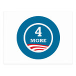 4 More Years Obama 2012 Post Card