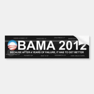 4 more years of failure - Anti Barack Obama Bumper Sticker