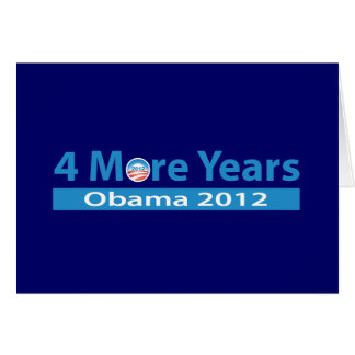 4 More Years of Obama Greeting Cards