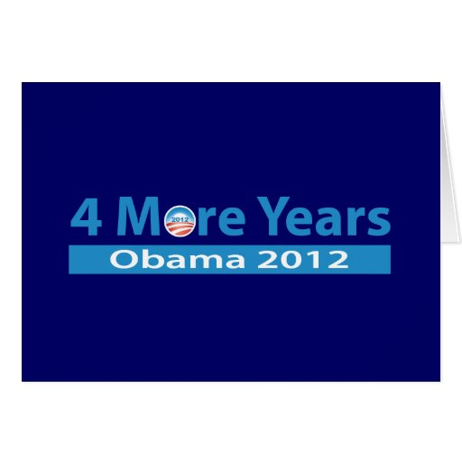 4 More Years of Obama Card