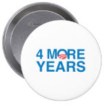 4 MORE YEARS OF OBAMA -.png Pins