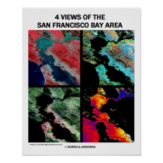 4 Views Of The Bay Area Satellite Imagery Earth Poster