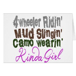 4 wheeler ridin mud slingin camo wearin kinda girl card