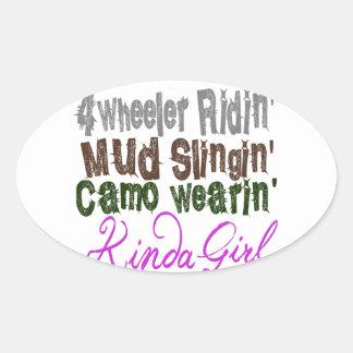 4 wheeler ridin mud slingin camo wearin kinda girl oval sticker
