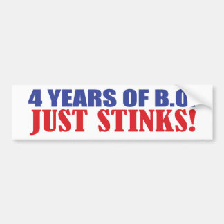4 Years of BO Just Stinks! Bumper Sticker
