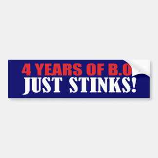 4 Years of BO Just Stinks! Bumper Sticker