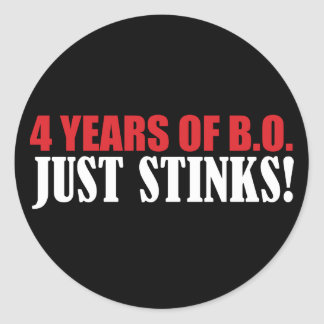 4 Years of BO Just Stinks! Round Sticker