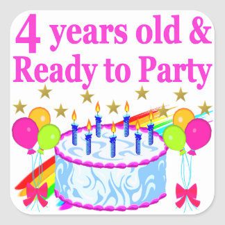 4 YEARS OLD AND READY TO PARTY BIRTHDAY GIRL SQUARE STICKER