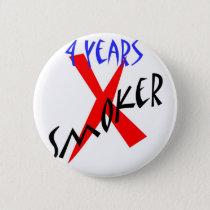 4 Years Red X-smoker Pinback Button