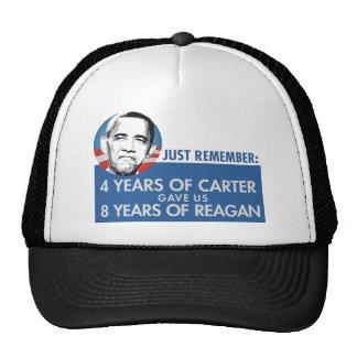 4 YRS CARTER 8 YRS REAGAN TRUCKER HAT