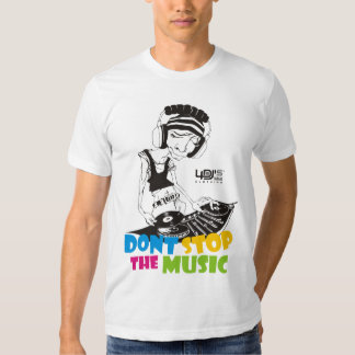 4DJS dont stop the music 2 Tee Shirt
