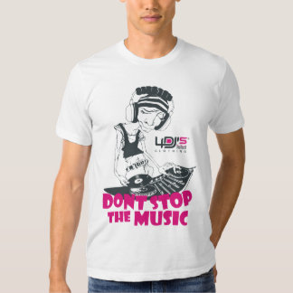4DJS dont stop the music T Shirt