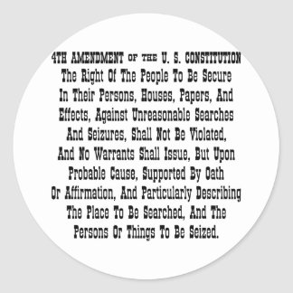 4th Amendment Of The U.S. Constitution Classic Round Sticker