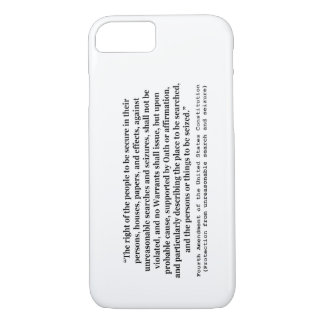4th Amendment of the United States Constitution iPhone 7 Case