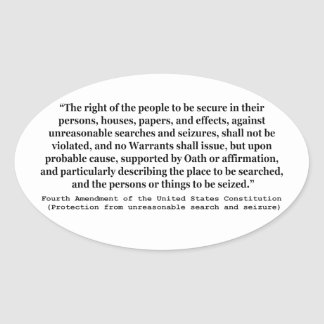 4th Amendment of the United States Constitution Oval Sticker