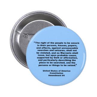 4th Amendment on Tshirts, Keychains, Mugs Pinback Button