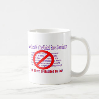 4th Amendment - Void where prohibited by law Classic White Coffee Mug