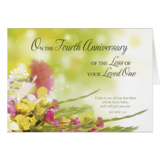 4th Anniversary of Loss of Loved One's Death Card