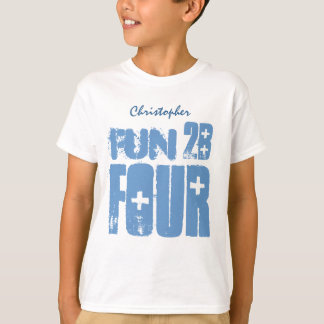 4th Birthday Fun to be Four V3 T-Shirt