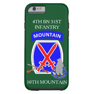 4TH BN 31ST INFANTRY 10TH MOUNTAIN iPHONE CASE Tough iPhone 6 Case