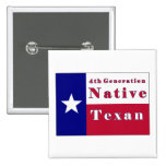 4th Generation Native Texan Flag Pinback Buttons