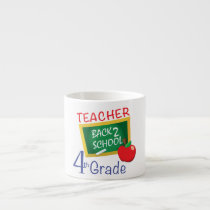 4th Grade Teacher Espresso Cup