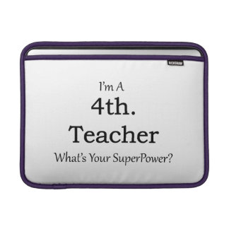 4th. Grade Teacher MacBook Air Sleeve