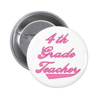 4th Grade Teacher Pink Pinback Button