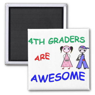 4TH GRADERS ARE AWESOME Magnet