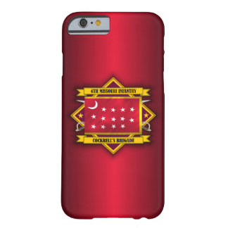4th Missouri Infantry, CSA (v5) Barely There iPhone 6 Case