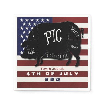 USA Themed 4th of July BBQ I Like Pig Butts and I Cannot Lie Napkin