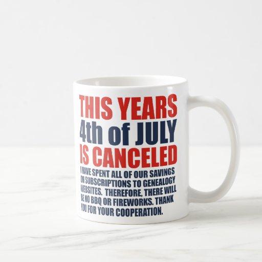 4th Of July Is Canceled Coffee Mug