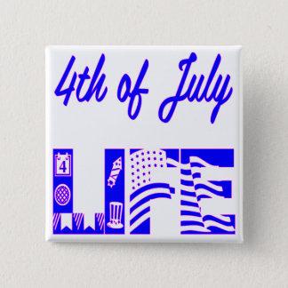 4th Of July Life FB.com/USAPatriotGraphics © Button